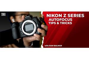 Nikon Z Autofocus Tips and Tricks