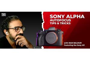 Sony Alpha AUtofocus Tips and Tricks